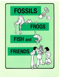 Fossils, frogs, fish and friends