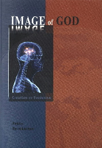 The Image of God-Creation or Evolution
